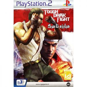 Tough Dark Fight PlayStation 2